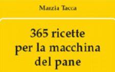365 ricette per la macchina del pane