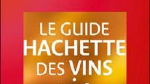 Guide Hachette, il meglio dei vini francesi