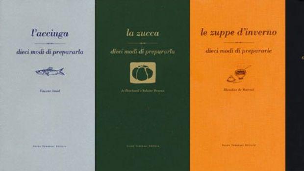 """La collana gastronomica """"10 modi di…"""" della Guido Tommasi Editore"""