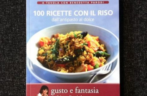 A tavola con Benedetta Parodi, quarto volume: 100 Ricette con il riso