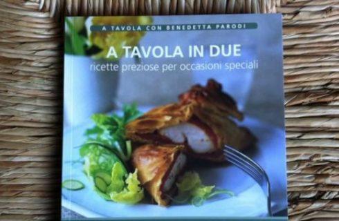 A tavola con Benedetta Parodi, quinto volume: A tavola in due