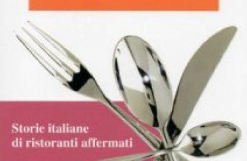 """Guide: """"Meglio prenotare – Storie italiane di ristoranti affermati"""""""