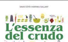 """Piatti crudi e buonissimi nel ricettario """"L'essenza del crudo"""""""