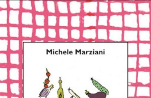 A pranzo con Giulia di Michele Marziani, recensione di un ricettario semplice e delizioso