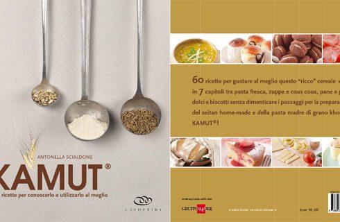 Kamut, le migliori ricette per apprezzarlo nel libro di Antonella Scialdone