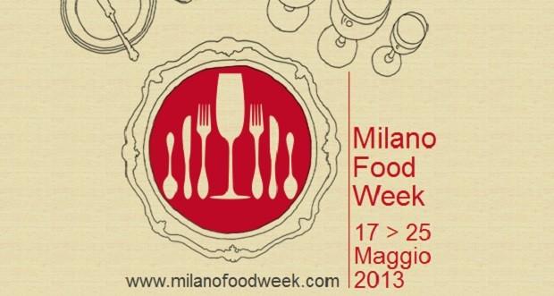 Milano Food Week 2013, il gusto sbarca a Milano dal 17 al 25 maggio