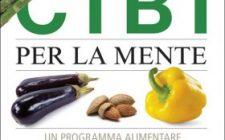 Super cibi per la mente: la recensione del saggio sull'alimentazione per rafforzare la memoria