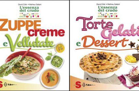 La cucina crudista dalle zuppe al dessert: i consigli di David Côté e Mathieu Gallant