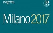 Milano: i migliori del Gambero Rosso '17