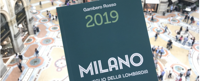 Milano 2019: i migliori ristoranti del GR