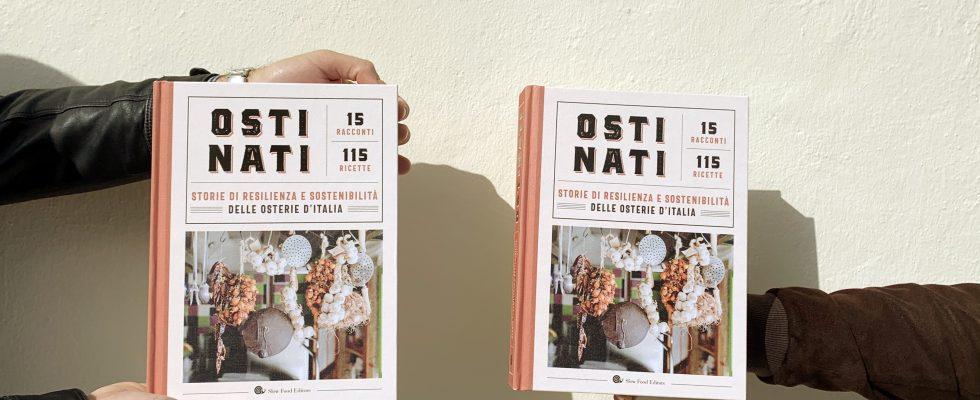 Ostinati: la monografia di Slow Food dedicata agli osti e alle osterie d'Italia sostenibili e resilienti